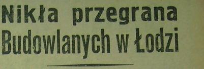 """""""ŁKS"""" - """"Budowlani"""" (1958)"""