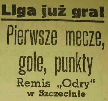 """1. kolejka Sezonu 1960 (""""Pogoń"""" - """"Odra""""; 0:0)"""