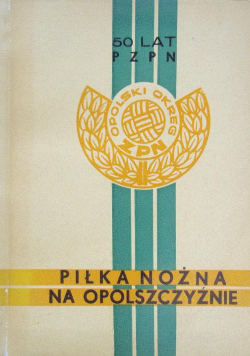 Piłka nożna na Opolszczyźnie 1969