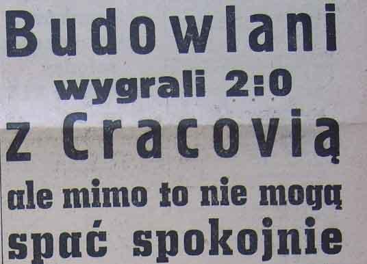 """Zwycięska potyczka """"Budowlanych"""" z """"Cracovią"""" (1958)"""