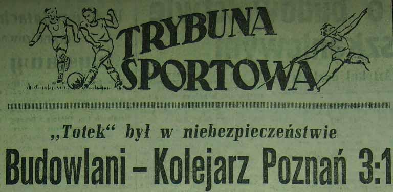 Budowlani Opole - Kolejarz Poznań 3:1 (1956).
