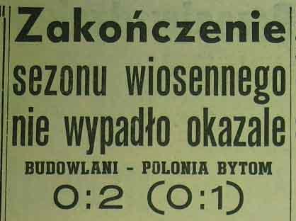 """Porażka """"Budowlanych"""" Opole z """"Polonią"""" Bytom 0:2 (1958)"""
