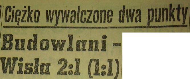 """Zwycięstwo """"Budowlanych"""" z """"Wisłą"""" Kraków 2:1 (Sezon 1958)"""