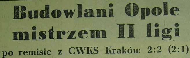 CWKS Wrocław - Budowlani Opole 2:2 (1955).