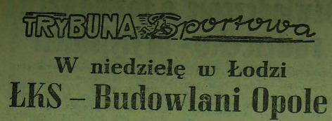 ŁKS - Budowlani 5:1 (1956).