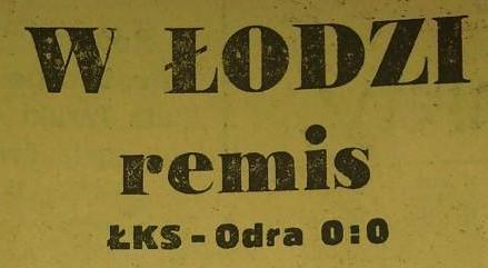 Ze spotkania ŁKS Łódź - Odra Opole (0:0, Sezon 1961).