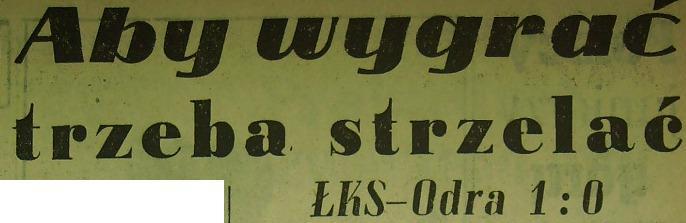 Ze spotkania ŁKS - Odra (1:0, Sezon 1962/1963).
