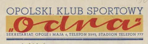 Odra Opole logo - sprawozdanie z 1963 roku Jana Śliwaka