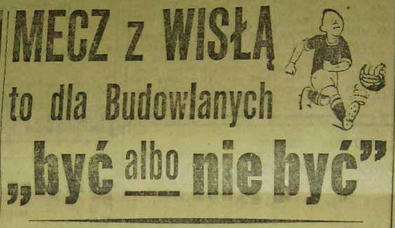 """Mecz o """"wszystko"""" (""""Budowlani"""" - """"Wisła"""", 15. kolejka sezonu 1958)"""