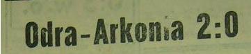 Ze spotkania Odra Opole - Arkonia Szczecin (2;0, Sezon 1962).