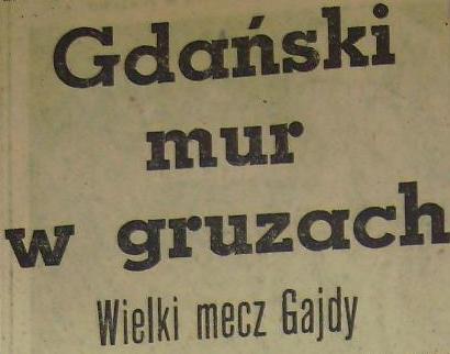 Ze spotkania Odra Opole - Lechia Gdańsk (9:2, Sezon 1961).