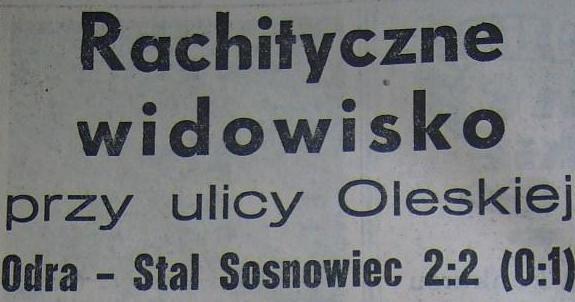 Ze spotkania Odra Opole - Stal Sosnowiec (Sezon 1961, 2:2).