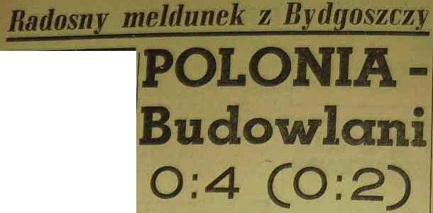 """Wysokie zwycięstwo """"Budowlanych"""" w Bydgoszczy (1958)"""