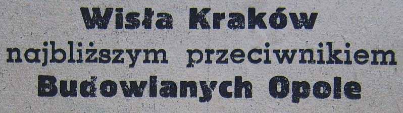 Wisła Kraków - Budowlani Opole 0:0 (Sezon 1956).