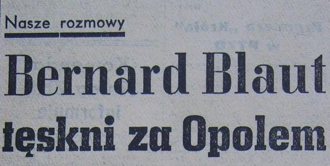 Wywiad z Bernardem Blautem (1962).